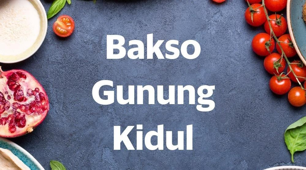 Menu & Review Bakso Gunung Kidul - Margasatwa
