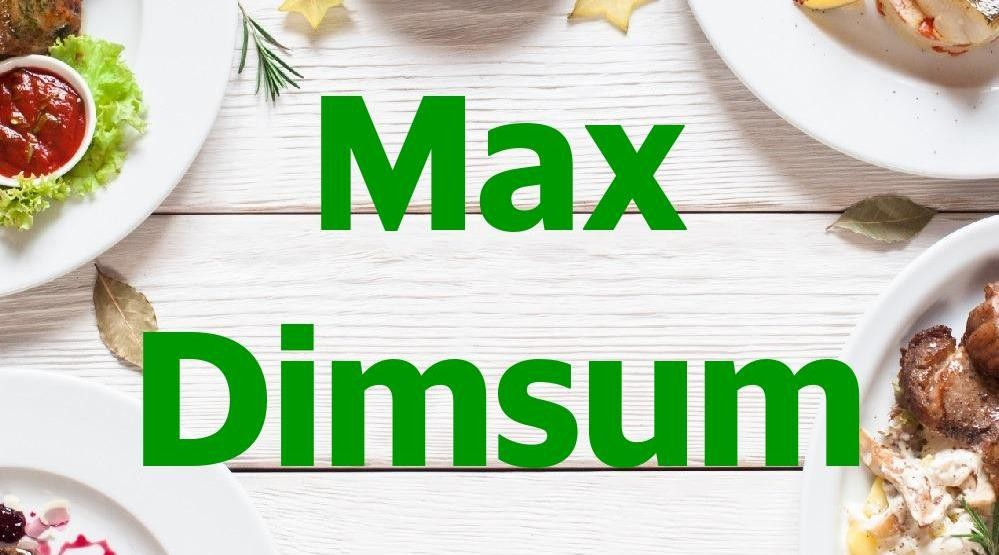 Menu & Review Max Dimsum - Bambu Apus Raya
