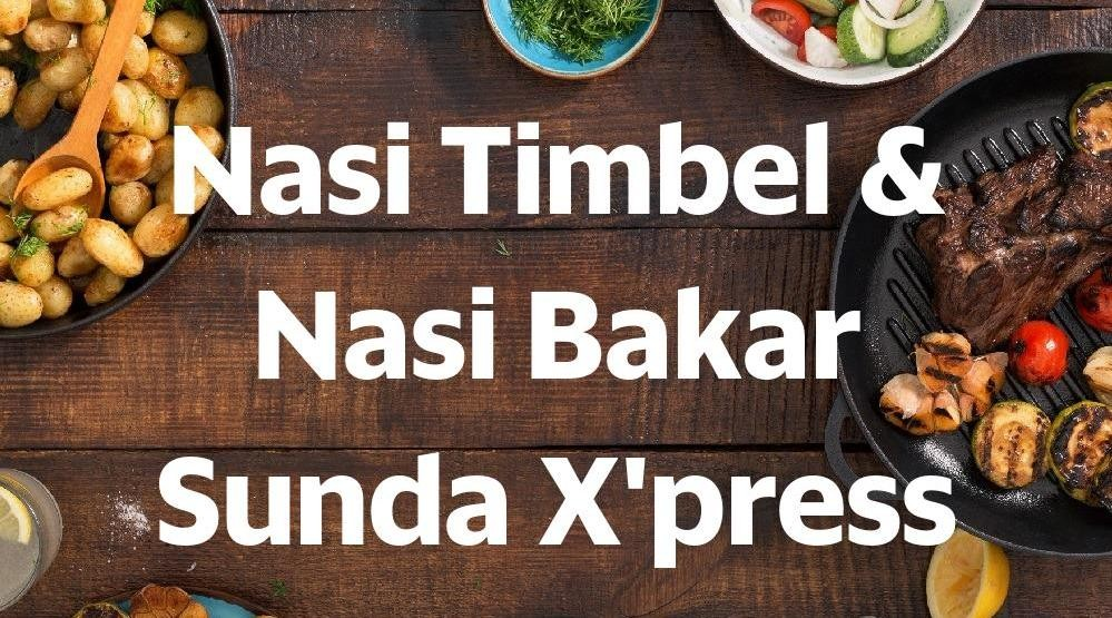 Menu & Review Nasi Timbel & Nasi Bakar Sunda X'press - Food Court Kampung Artis