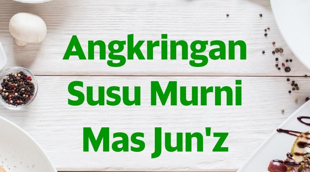 Menu & Review Angkringan Susu Murni Mas Jun'z - Lapan