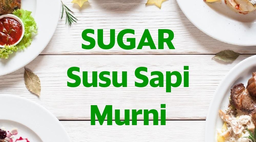 Menu & Review SUGAR Susu Sapi Murni - Pegangsaan