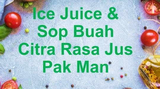 Menu & Review Ice Juice & Sop Buah Citra Rasa Jus Pak Man - Cipedak