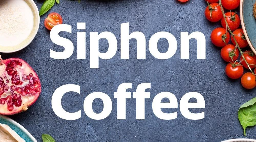 Menu & Review Siphon Coffee - Plaza Cibubur - Jatisampurna