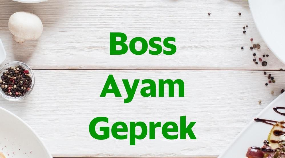 Menu & Review Boss Ayam Geprek - Baywalk Pluit