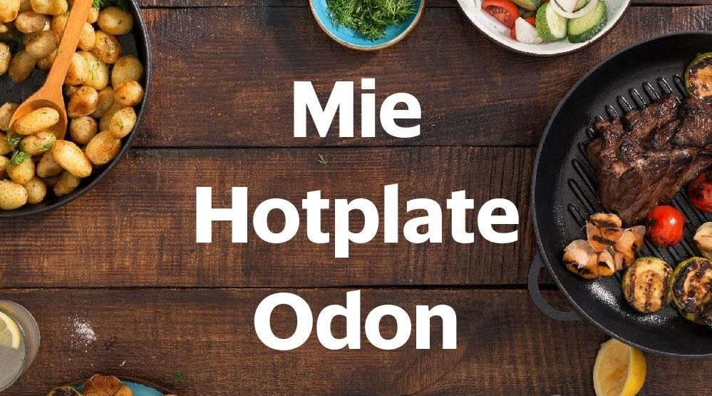 Menu & Review Mie Hotplate Odon - Gedong