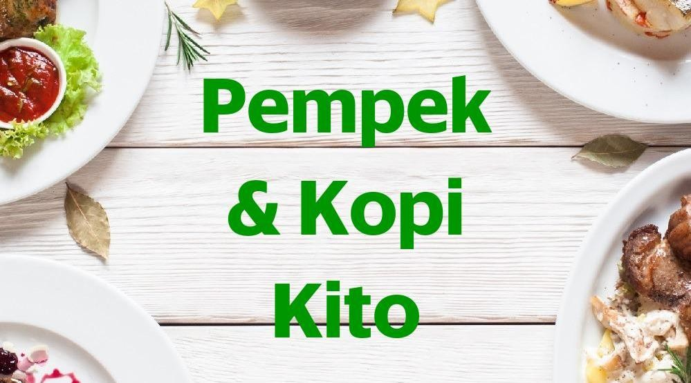 Menu & Review Pempek & Kopi Kito - Green Lake - Cipondoh