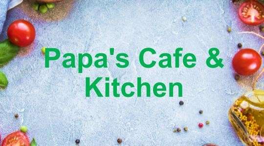 Menu & Review Papa's Cafe & Kitchen - Jagakarsa - Jagakarsa