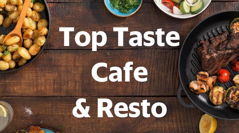 Menu & Review Top Taste Cafe & Resto - Senen