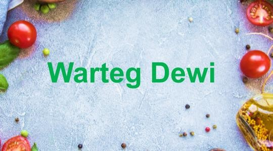 Menu & Review Warteg Dewi - Karet Tengsin