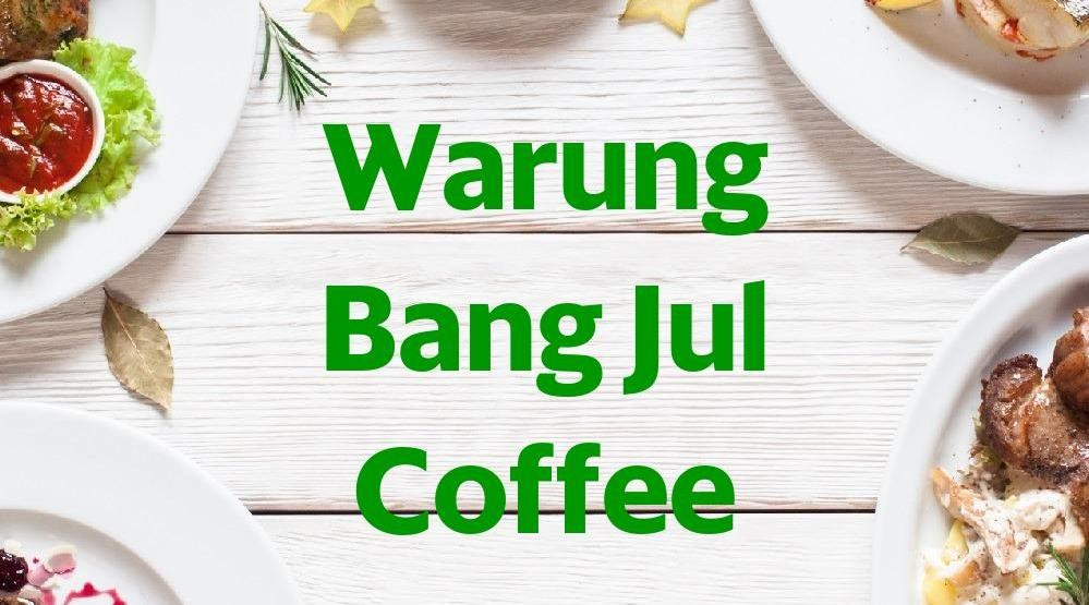 Menu & Review Warung Bang Jul Coffee - Bojong Gede - Bojong Gede