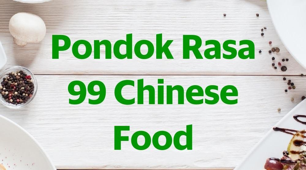 Menu & Review Pondok Rasa 99 Chinese Food - Ceger - Cipayung
