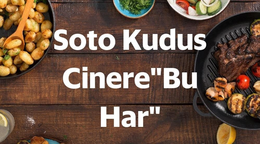 "Menu & Review Soto Kudus Cinere""Bu Har"" - Cinere - Cinere"