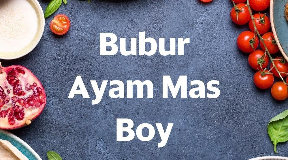 Menu & Review Bubur Ayam Mas Boy - Dukuh