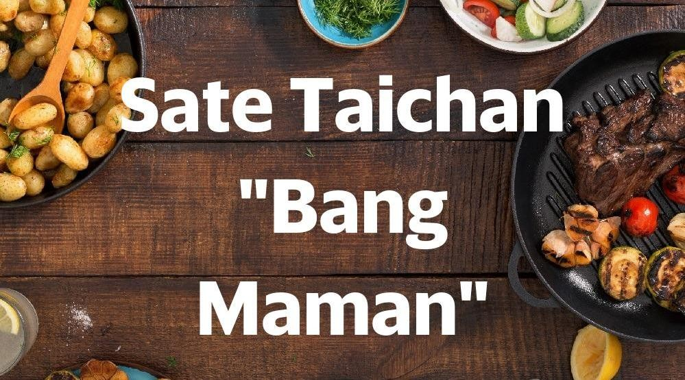 "Menu & Review Sate Taichan ""Bang Maman"" - Food Market Sunter"