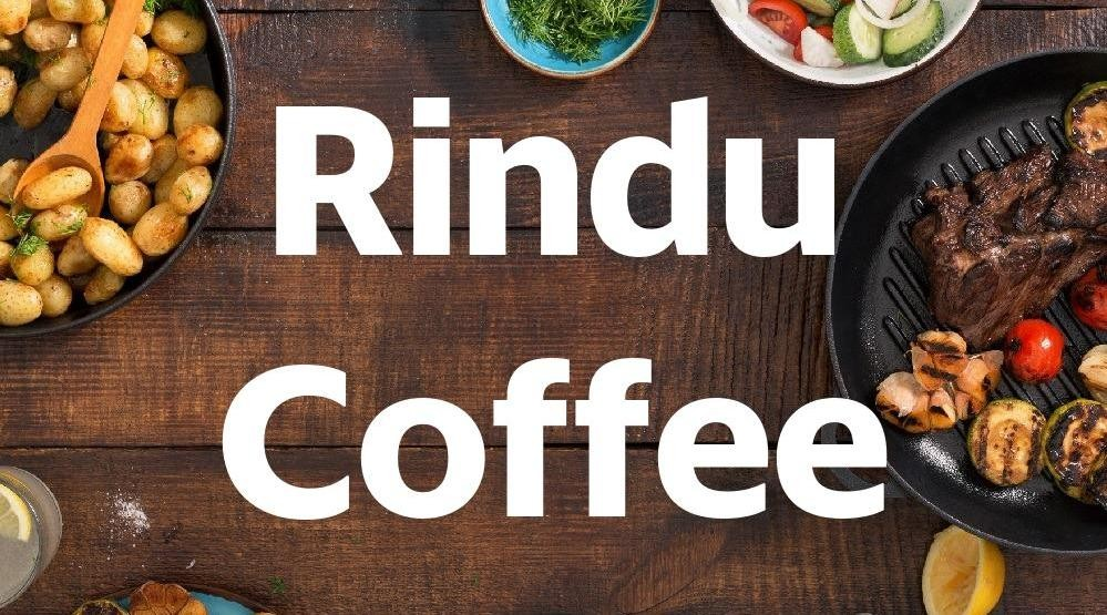 Menu & Review Rindu Coffee - Lebak Bulus - Cilandak